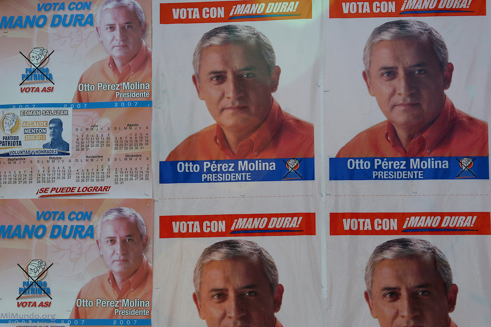 Political advertisement of former General Otto Perez Molina's Patriota Party. Perez Molina, running in the 2007 presidential elections on a hardline stance against crime, is accused of perpetrating acts of genocide against the civil population during the internal armed conflict in the 1980's. Nentón, Huehuetenango, Guatemala. August 11, 2007.