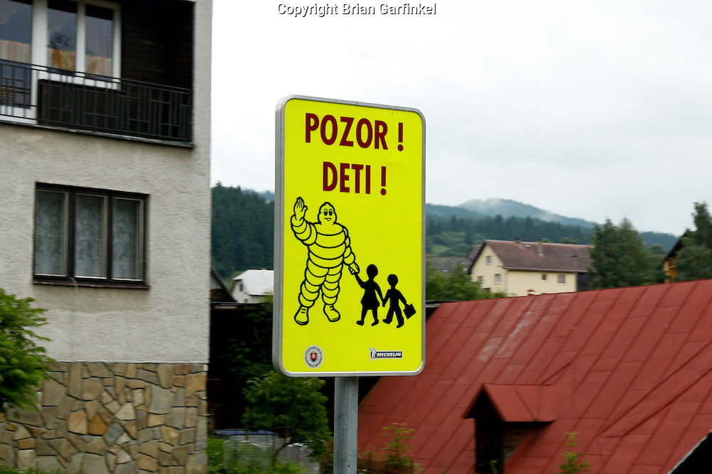 A sign on the road from Dolny Kubin to Malatina, Slovakia on Wednesday July 6th 2011.  (Photo by Brian Garfinkel)