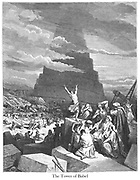 The Confusion of Tongues or The Tower of Babel Genesis 11:6-8 From the book 'Bible Gallery' Illustrated by Gustave Dore with Memoir of Doré and Descriptive Letter-press by Talbot W. Chambers D.D. Published by Cassell & Company Limited in London and simultaneously by Mame in Tours, France in 1866