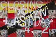 A detail of a shop on London's Oxford Street, its message reading the business closing down on the last day, on 17th July 2019, in London England.