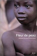 &quot;Fleur de peau&quot; <br /> de V&eacute;ronique Durruty et Patrick Guedj<br /> <br /> <br /> Editions Flammarion<br /> <br /> Epuis&eacute;