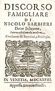 Nicholas Barbieri, a native of Vercelli, who lived between 1586 and 1641 Playwright. Also wrote essays on theatre; his prominent essay is La supplica. Discorso famigliare a quelli che trattano de' comici (1634), a passionate apology of theatre and actors, and an important source of information on the commedia culture