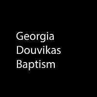 Georgia Douvikas Baptism