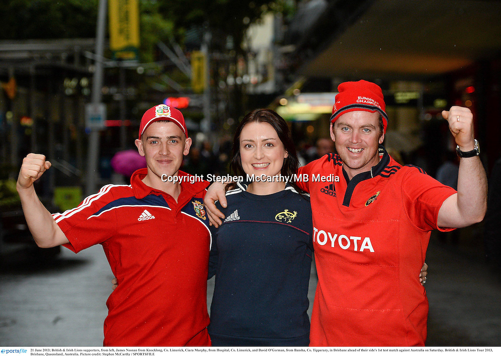 21 June 2013; British & Irish Lions supporters, from left, James Noonan, from Knocklong, Co. Limerick, Ciara Murphy, from Hospital, Co. Limerick, and David O'Gorman, from Bansha, Co. Tipperary, in Brisbane ahead of their side's 1st test match against Australia on Saturday. British & Irish Lions Tour 2013, Brisbane, Queensland, Australia. Picture credit: Stephen McCarthy / SPORTSFILE
