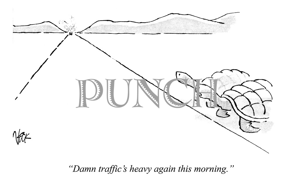 """Damn traffic's heavy again this morning."""