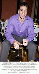 MR EDWARD VAN CUTSEM a friend of Prince William, at a fashion show in London on 19th February 2003.PHJ 65
