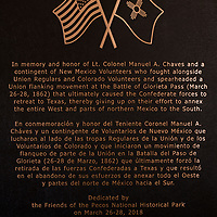 03/24/18     Daniel Zollinger<br /> <br /> A plaque dedicated to Lt. Manuel Antonio Chavez. The memorial presentation of it was held March 24, 2018 was part of an annual Civil War Encampment held by the Pecos National Historical Park. The event is held to help facilitate education of the Civil war fighters in New Mexico as well as to give a glimpse into life at the time.