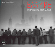 Empire: Impressions from China - Book