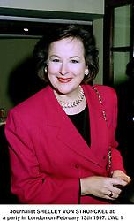 Journalist SHELLEY VON STRUNCKEL at a party in London on February 13th 1997.LWL 1