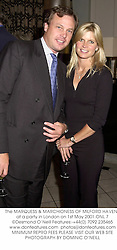 The MARQUESS & MARCHIONESS OF MILFORD HAVEN, at a party in London on 1st May 2001.	ONL 7