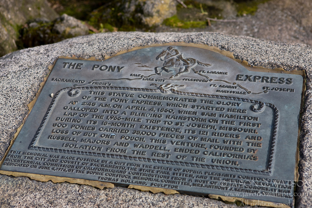 The Pony Express..This statue commemorates the glory of the Pony Express, which started here at 2:45 A.M. on April 4, 1860, when Sam Hamilton galloped into a blinding rainstorm on the first lap of the 1,966-mile trip to St. Josep, Missouri.  During its 18-month existence, its 121 riders and 500 ponies carried 35,000 pieces of mail with the lost of but one pouch.  This venture, founded by Russell, Majors and Waddell, ended California's isolation from the rest of the Union.  ..This memorial was made possible by a gift from the estate of Sophia Pleasants Comstock; funds from the city and county of Sacramento, the state park systems, and the American Revolution Bicentennial Commission of California; and contributions from a host of private donors. It was dedicated on June 4, 1976, by the Sophie Comstock Memorial Committee, Mrs. Anthony J. Kennedy, chairman.  Thomas Holland, sculptor.