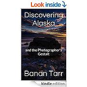 My e-book on Alaskan landscape photography.