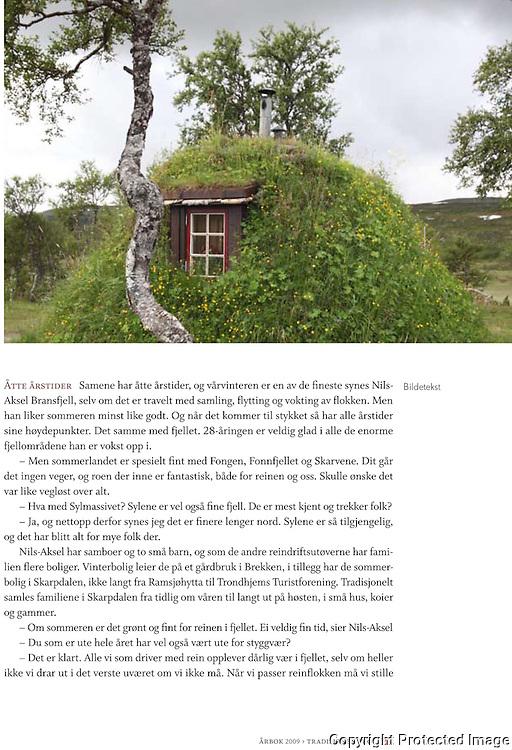Ten pages about southsami reindeer herding in the norwegian mountains of Sylan, the 2010 yearbook, the Norwegian Trekking Organization (DNT).