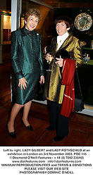 Left to right, LADY GILBERT and LADY ROTHSCHILD at an exhibition in London on 3rd November 2003.POC 145