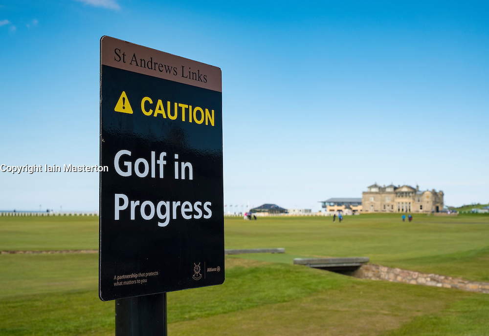 Warning sign  on 18th hole, Tom Morris, at Old Course of St Andrews in Fife Scotland, United Kingdom