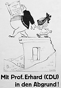 'mit Pof.Erhard (CDU) in den abgrund' (with Pof.Erhard (CDU) in the abyss). A political cartoon of the 1960's depicting Chancellor Erhard taking Germany into the EC free trade zone.