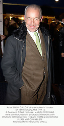 Actor SIMON CALLOW at a reception in London on 13th February 2003.<br />
