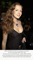 MISS HENRIETTA DUPS at a party in London on 31st October 2001.<br />OTS 140
