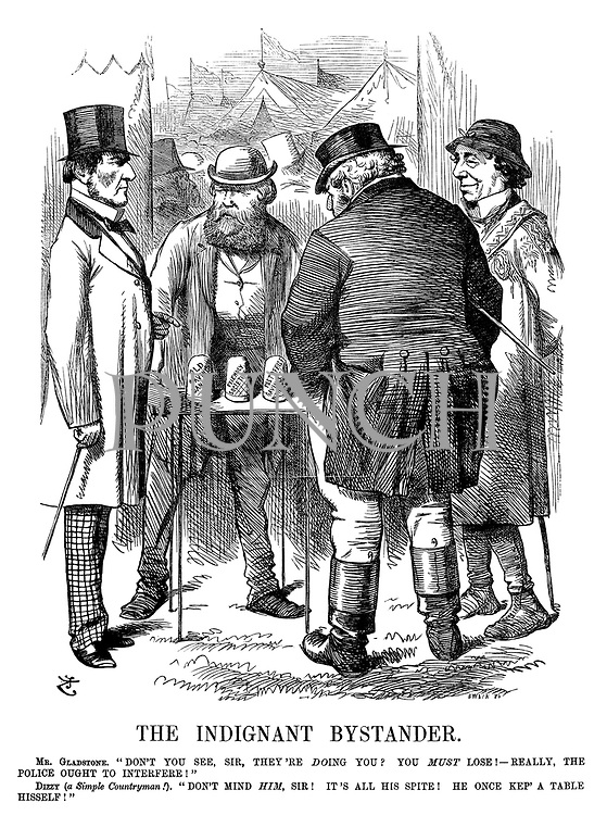 "The Indignant Bystander. Mr. Gladstone. ""Don't you see, Sir, they're doing you? You must lose! - Really, the police ought to interfere!"" Dizzy (a Simple Countryman!). ""Don't mind him, Sir! It's all his spite! He once kep' a table hisself!"""