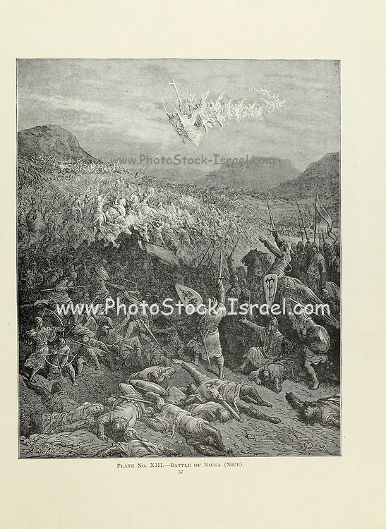 Battle of Nicea (Nice) [Nicaea during the First Crusade] Plate XIII from the book Story of the crusades. with a magnificent gallery of one hundred full-page engravings by the world-renowned artist, Gustave Doré [Gustave Dore] by Boyd, James P. (James Penny), 1836-1910. Published in Philadelphia 1892