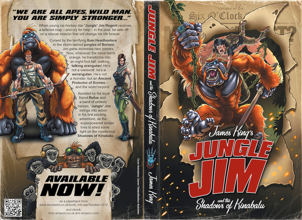 Jungle Jim and the Shadows of Kinabalu<br /> by James King<br /> Paperback available from<br /> http://www.troubador.co.uk/book_info.asp?bookid=3512<br /> https://www.facebook.com/theadventuresofjunglejim<br /> <br /> &lsquo;Jungle&rsquo; Jim swings into action in his first exciting adventure, as the superpowered simian tries to shed some light on the mysterious Shadows of Kinabalu. In this hilarious modern spin on the timeless werewolf myth, young ice-hockey star, &lsquo;Jungle&rsquo; Jim Regent travels to Borneo looking for lost love and adventure, getting more than he bargained for after he is cursed by a tribe of mysterious Iban Headhunters. Now, whenever the moon turns orange, he transforms into an eight-foot-tall, walking, talking orangutan! He&rsquo;s not a werewolf, he&rsquo;s a werangutan. He&rsquo;s not a monster, but an Ancient Protector of Borneo &ndash; and the world beyond. <br /> The cursed Jim now finds himself living the double life of a superhero as he battles the forces of the Shadow Emperor, an evil overlord who has been dragged into our universe by the reckless Dark Matter experiments of the mad scientist Doctor Gila. These diabolical villains command their army of Dark Matter Shadows from the ruins of a top-secret US government laboratory buried deep beneath the mighty Mount Kinabalu. But Jim is not alone in his battle against the darkness. Fighting alongside him is an oddball group of friends and colleagues: Rufus McFly, a young academic whose expert knowledge of ancient civilisations is invaluable to Jim; Ruthie Moo, a beautiful and resourceful BritishSecret Agent, and Jim&rsquo;s childhood sweetheart, Sengalang, the ancient shaman of the Iban Headhunters; Wira, a highly intelligent baby orangutan fully trained in espionage; and a team of specially trained monkeys! <br /> This band of unlikely heroes must survive a crazy, colourful, ancient, dangerous world, where nothing is what it seems and where everything, from the other-dimensional bad g