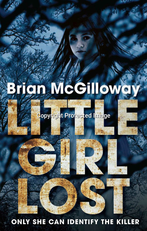 Little Girl Lost by Brian McGilloway