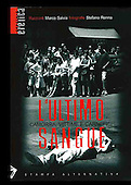 L'ULTIMO SANGUE Camorra, vittime e carnefici Libro  IISBN: 9788872269695SBN Anno 2007