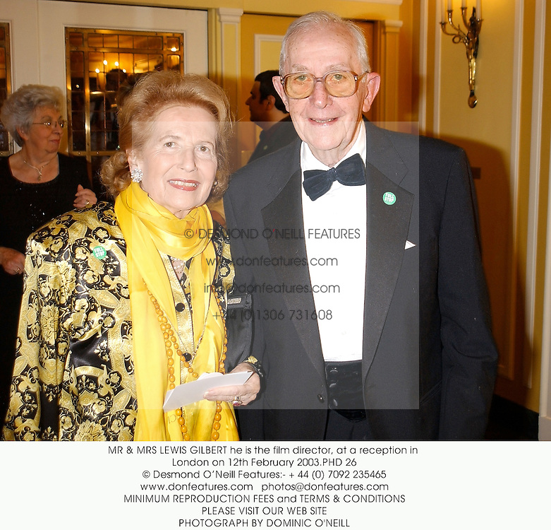 MR & MRS LEWIS GILBERT he is the film director, at a reception in London on 12th February 2003.PHD 26