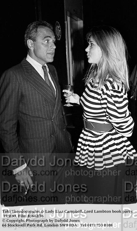 Taki Theodocopulos &amp; Lady Liza Campbell. Lord Lambton book party. 19/9/83. Film 83642f26<br />&copy; Copyright Photograph by Dafydd Jones<br />66 Stockwell Park Rd. London SW9 0DA<br />Tel 0171 733 0108