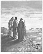 Jesus and the two Disciples Going to Emmaus [Luke 24:26-27] From the book 'Bible Gallery' Illustrated by Gustave Dore with Memoir of Dore and Descriptive Letter-press by Talbot W. Chambers D.D. Published by Cassell & Company Limited in London and simultaneously by Mame in Tours, France in 1866