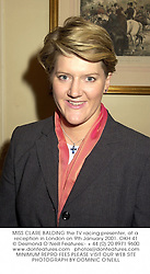MISS CLARE BALDING the TV racing presenter, at a reception in London on 9th January 2001.	OKH 41