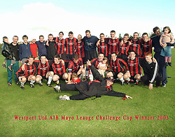 Westport United 2003 Challenge Cup Winners.after beating Snugboro...Pic Conor McKeown