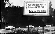 This billboard was displayed in the early 1970s during a recession that saw Boeing lay off about 70,000 workers. (Greg Gilbert / The Seattle Times, 1971)