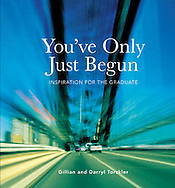 Purchase books from this website for New Zealand or for the USA go to Amazon books; http://www.amazon.com/Youve-Only-Just-Begun-Inspiration/dp/0764161849<br />