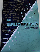 Henley, GREAT BRITAIN, Poster, signed by all competing crew members, auctioned, to raise funds for Henley Boat Races. Successful bid was £200. 2011 Henley Boat Races, Temple Island, Henley Reach, River Thames, England  Sunday  27/03/2011.  [Mandatory Credit, Karon Phillips /Intersport-images]