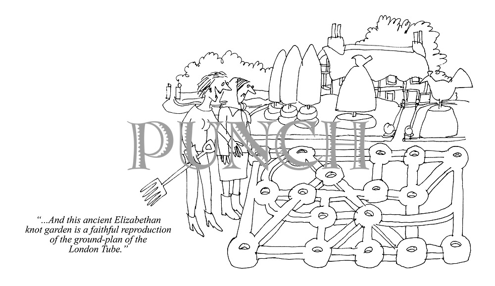 """...And this ancient Elizabethan knot garden is a faithful reproduction of the ground-plan of the London Tube."""