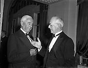 22/10/1957<br /> 10/22/1957<br /> 22 October 1957<br /> Dublin Chamber of Commerce Dinner at the Gresham Hotel, Dublin. Left is R.W. Sinnott, Dublin Port and Docks Board