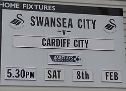 Sign at the Liberty Stadium shows Swansea City vs Cardiff City - Photo mandatory by-line: Alex James/JMP - Tel: Mobile: 07966 386802 08/02/2014 - SPORT - FOOTBALL - Swansea - Liberty Stadium - Swansea City v Cardiff City - Barclays Premier League
