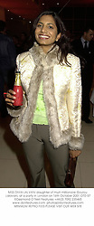 MISS DIVIA LALVANI daughter of multi millionaire Goulou Lalavani, at a party in London on 16th October 2001.	OTD 57