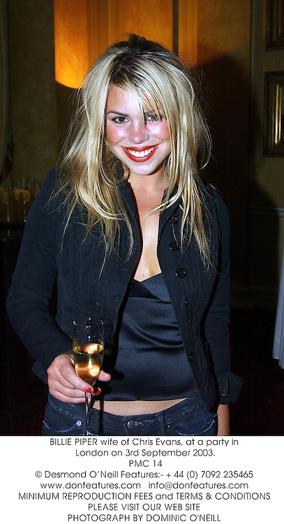 BILLIE PIPER wife of Chris Evans, at a party in London on 3rd September 2003.<br /> PMC 14