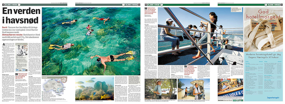 """Title: """"A world lost at sea."""" Warming of the oceans can turn into a nasty downward spiral for the world. A story on the death of the Great Barrier Reef and acidification of the oceans caused by CO2 saturation. Writer: Frode Frøyland. Published in Dagens Næringsliv Oct. 2007"""