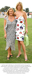 Left to right, MRS SALLY LANCASTER and her daughter <br />MISS PENNY LANCASTER close friend of singer Rod Stewart<br /> at a polo match in Berkshire on 28th July2002.