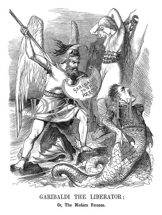 Garibaldi the Liberator! Or, the Modern Perseus.