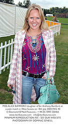 MISS ALICE BAMFORD daughter of Sir Anthony Bamford, at a polo match in West Sussex on 18th July 2004.PXG 40