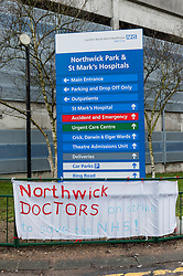 © Licensed to London News Pictures. 06/04/2016. London, UK.  A banner setup by the junior doctors outside Northwick Park Hospital in Harrow, north west London.  This is the fourth junior doctors strike against contract changes to pay and conditions. Photo credit : Stephen Chung/LNP