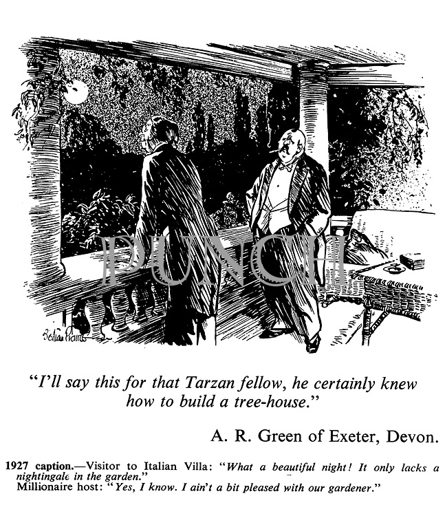 "Winning entry Caption Competition No 134, 10 November 1971: ""I'll say this for that Tarzan fellow, he certainly knew how to build a tree-house."" A R Green of Exeter, Devon."