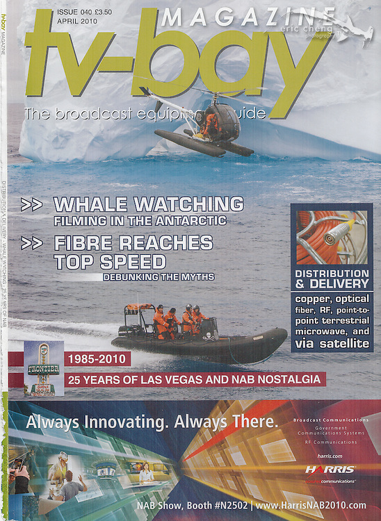 TV-Bay Magazine, Issue 040, April 2010. Sea Shepherd Operation Musashi, filming the rib from a helicopter in Antarctica. Eric Cheng magazine covers.