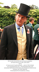 MR ADAM SANGSTER son of Robert Sangster, at Royal Ascot on 18th June 2003.<br /> PKP 6