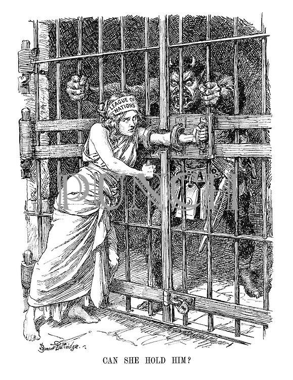 Can She Hold Him? (The League of Nations maiden uses her arm as a bolt to keep the ferocious monster of War caged)