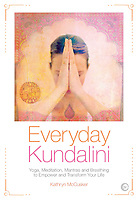 "Elena Ray Illustration featured on the cover of Kathryn McCusker's ""Everyday Kundalini"" book published by Watkins Media."